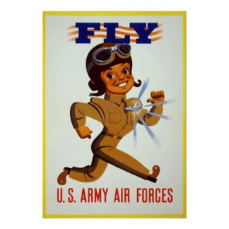 Fly - U.S. Army Air Forces Poster