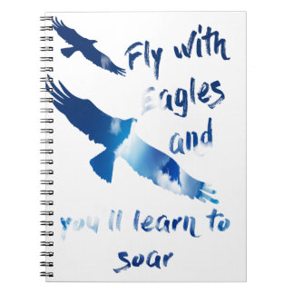 Fly with eagles notebook