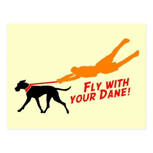 Fly With Your Dane Postcard