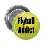 Flyball Addict Button