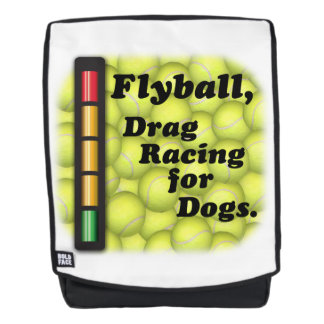 Flyball is Drag Racing for Dogs! Backpack