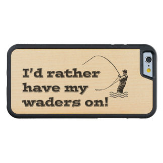 Flyfisherman / I'd rather have my waders on! Carved Maple iPhone 6 Bumper Case