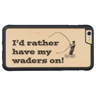 Flyfisherman / I'd rather have my waders on! Carved Maple iPhone 6 Plus Bumper Case