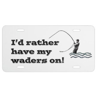 Flyfisherman / I'd rather have my waders on! License Plate
