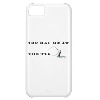 Flyfisherman / You had me at the tug Cover For iPhone 5C