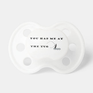 Flyfisherman / You had me at the tug Pacifier