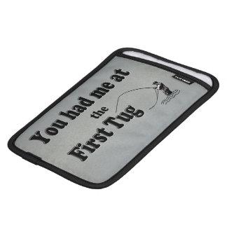 Flyfishing: You had me at the First Tug! iPad Mini Sleeve