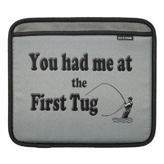 Flyfishing: You had me at the First Tug! iPad Sleeves