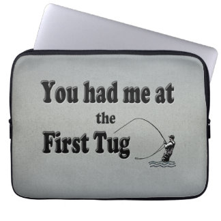 Flyfishing: You had me at the First Tug! Laptop Sleeves