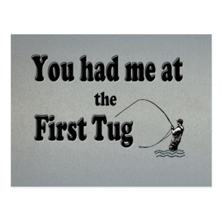 Flyfishing: You had me at the First Tug! Postcard