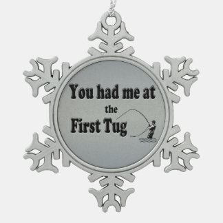 Flyfishing: You had me at the First Tug! Snowflake Pewter Christmas Ornament