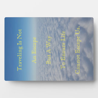 Flying Above Clouds Traveling Quote Plaque