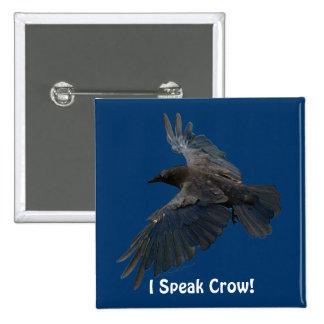FLYING CROW I Speak Crow! Wildlife Bird Art Pinback Button