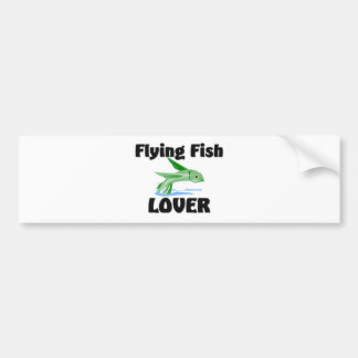 Flying Fish Lover Bumper Stickers