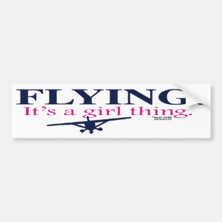 FLYING: IT'S A GIRL THING by Flying Diva Mary Ford Car Bumper Sticker