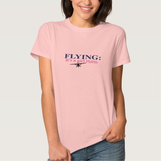 FLYING: IT'S A GIRL THING by Flying Diva Mary Ford Tees