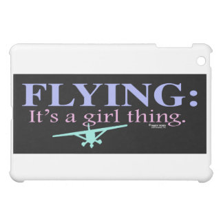 """FLYING: IT'S A GIRL THING"" by Mary Ford iPad Mini Cases"