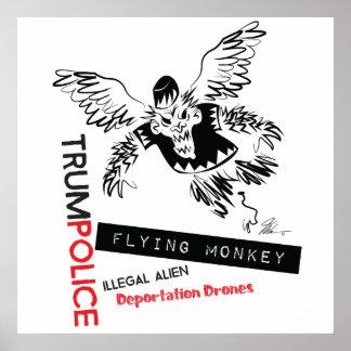 Flying Monkey Deportation Police Poster