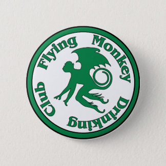 Flying Monkey Drinking Club Pinback Button