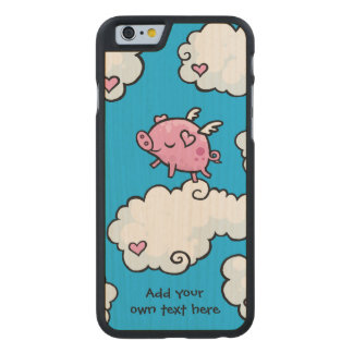 Flying Pig Dances on Clouds Customisable Carved® Maple iPhone 6 Case