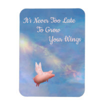 Flying Pig-Grow Your Wings Magnet