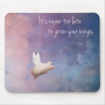 flying pig-grow your wings mouse pad