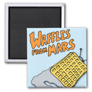 Flying Waffles from Mars! Magnet