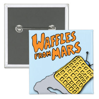 Flying Waffles from Mars! Pinback Button