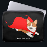 "Flying Welsh Corgi with Cape Computer Sleeve<br><div class=""desc"">Customize the background color and text of this fun and colorful Flying Welsh Corgi with Cape laptop sleeve. Designed by www.zazzle.com/CorgiGifts</div>"