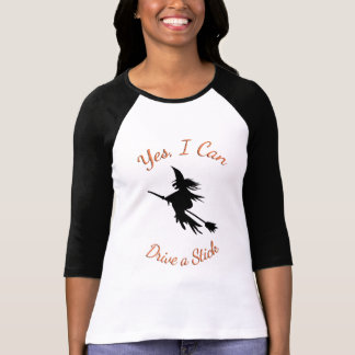 Flying Witch Yes I Can Drive a Stick Halloween T-Shirt