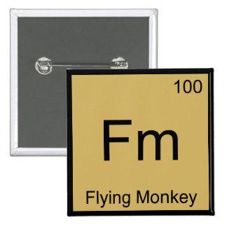 Fm - Flying Monkey  Chemistry Element Symbol Tee Pinback Button
