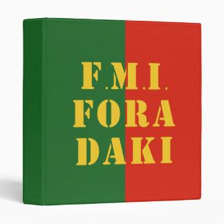 FMI Fora Daqui Binder