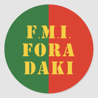 FMI Fora Daqui Classic Round Sticker