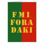 FMI Fora Daqui Greeting Card