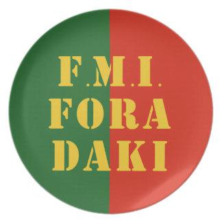 FMI Fora Daqui Plate