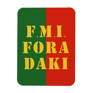 FMI Fora Daqui Rectangular Photo Magnet