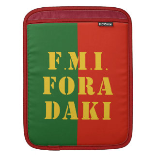 FMI Fora Daqui Sleeve For iPads