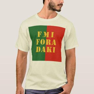 FMI Fora Daqui T-Shirt
