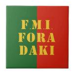 FMI Fora Daqui Tiles