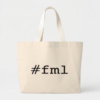 FML (hashtag) Bolsa Tela Grande