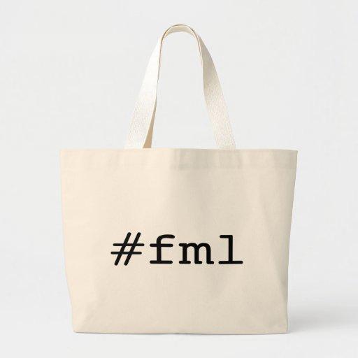 FML (hashtag) Jumbo Tote Bag