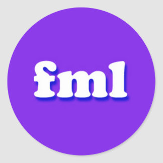 fml Internet Text Message Phrase Classic Round Sticker