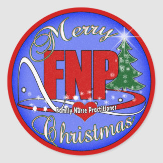 FNP MERRY CHRISTMAS - FAMILY NURSE PRACTITIONER CLASSIC ROUND STICKER