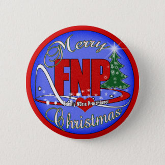 FNP MERRY CHRISTMAS - FAMILY NURSE PRACTITIONER PINBACK BUTTON