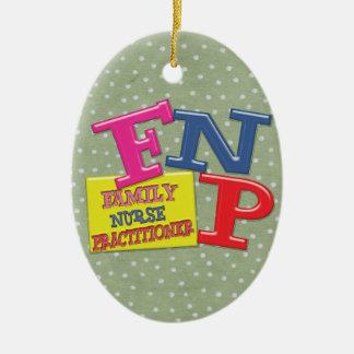 FNP WHIMSICAL ACRONYM FAMILY NURSE PRACTITIONER CERAMIC ORNAMENT