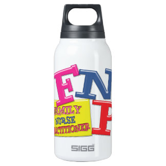 FNP WHIMSICAL ACRONYM FAMILY NURSE PRACTITIONER INSULATED WATER BOTTLE