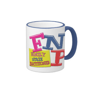 FNP WHIMSICAL ACRONYM FAMILY NURSE PRACTITIONER RINGER MUG
