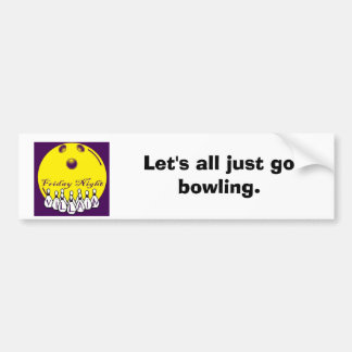 fnvlogo, Let's all just go bowling. Car Bumper Sticker
