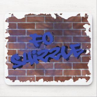 fo shizzle graffiti  design mouse mat