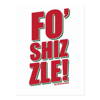 Fo Shizzle Postcard